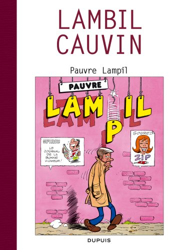 Raoul Cauvin - Spécial 70 ans - tome 3 - Pauvre Lampil / Cauvin 3