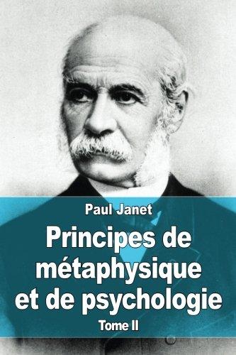Principes de métaphysique et de psychologie: Tome II: 2
