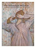 The Ashmolean Museum : complete illustrated catalogue of paintings / contributors, Colin Harrison ... [et al.] ; co-ordinating editors, Catherine Casley, Colin Harrison and Jon Whiteley