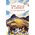 The Hills is Lonely: Tales from the Hebrides (Lillian Beckwith's Hebridean Tales Book 1)