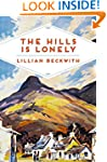 The Hills is Lonely: Tales from the H...