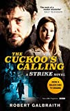 The Cuckoos Calling: Cormoran Strike Book 1
