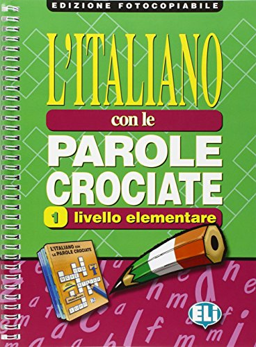 L'italiano con le parole crociate. Guida per l'insegnante. Per la Scuola media: 1