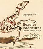 Beautés intérieures : L'animal à corps ouvert