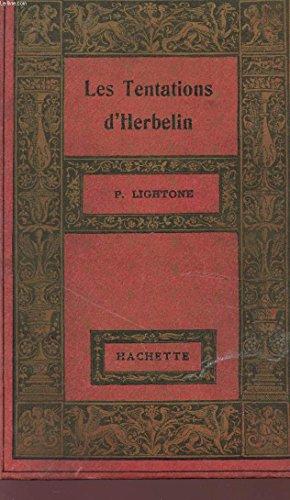 LA TENTATION D'HERBELIN - QUI PAIE SES DETTES S'ENRICHIT - COLLECTION