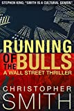 Running of the Bulls (A Wall Street Thriller) (Fifth Avenue series Book 2) (English Edition)