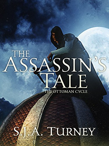 The Assassin's Tale (Ottoman Cycle Book 3)