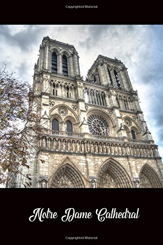Journal: Notre Dame Cathedral: 140 Page 6