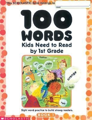 [(100 Words Kids Need to Read by 1st Grade: Sight Word Practice to Build Strong Readers)] [Author: Terry Cooper] published on (January, 2002)