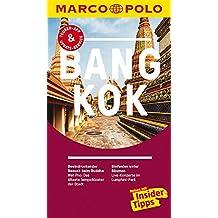 MARCO POLO Reiseführer Bangkok: Reisen mit Insider-Tipps. Inklusive kostenloser Touren-App & Update-Service