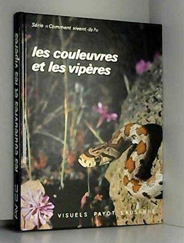 Les couleuvres et les vipères par Philippe Geniez