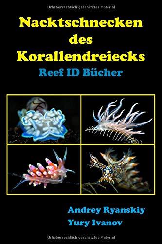 Nacktschnecken des Korallendreiecks: Reef ID Bücher