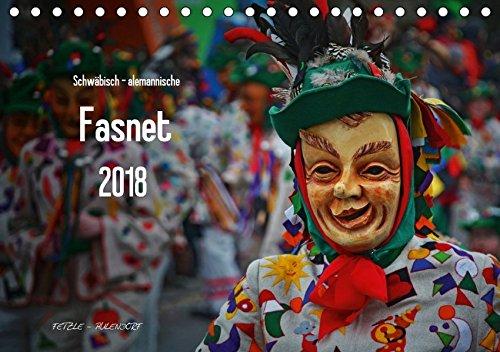 Schwäbisch alemannische Fasnet (Tischkalender 2018 DIN A5 quer): Figuren der schwäbisch alemannischen Fasnet in Südwestdeutschland (Monatskalender, 14 ... [Kalender] [Apr 27, 2017] Hoch, Horst