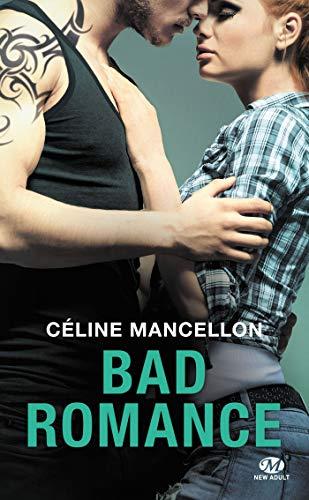 Bad Romance, T1 par Céline Mancellon