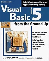 Visual Basic 5 from the Ground Up by Gary Cornell (1997-03-01)