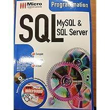SQL. MySQL & SQL Server, avec CD-ROM