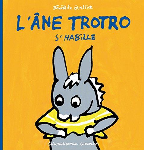 L'Ane Trotro S'habille