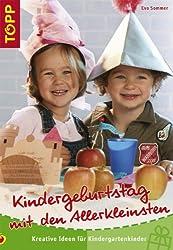 Kindergeburtstag mit den Allerkleinsten: Für Kinder im Kindergarten-Alter