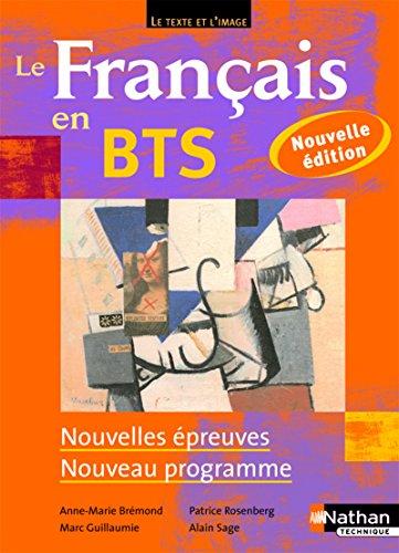 Le Français en BTS - BTS 1re et 2e années par Anne-Marie Brémond