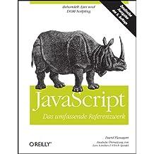 JavaScript - Das umfassende Referenzwerk: Deutsche Ausgabe der 5. engl. Auflage