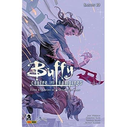 Buffy contre les vampires (Saison 10) T06 : Savoir se prendre en main (Buffy contre les vampires Saison 10 t. 6)