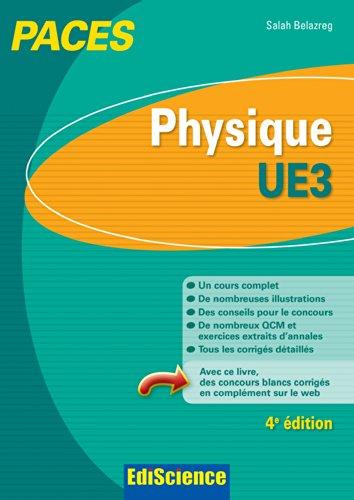 Physique-UE3 PACES - 4e éd.: Manuel, cours + QCM corrigés