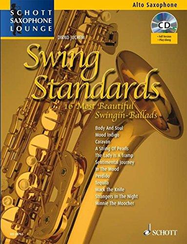 Swing Standards: Die 14 schönsten Swing-Balladen. Alt-Saxophon. Ausgabe mit CD. (Schott Saxophone Lounge)