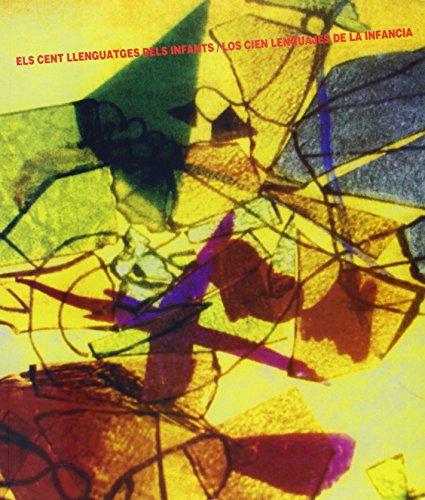 Els cent llenguatges dels infants / Los cien lenguajes de la infancia (Reggio Children)