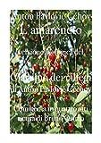Il giardino dei ciliegi (L'amareneto): Versione filologica