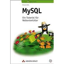 MySQL. Einführung, Programmierung, Referenz