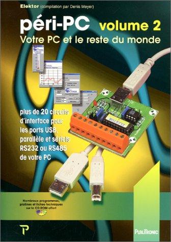 péri-PC, volume 2 : Votre PC et le reste du monde par Collectif d'auteurs