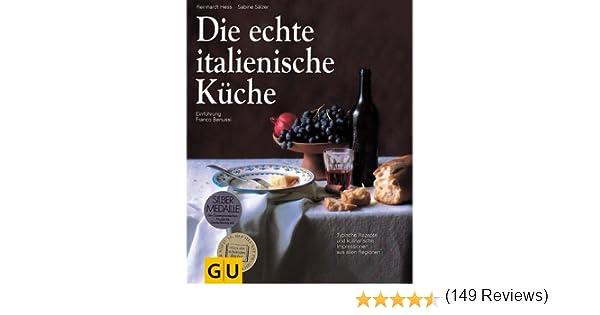 die echte italienische küche: amazon.de: reinhardt hess, sabine ... - Suche Arbeit Als Koch Italienische Küche