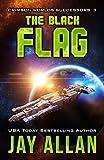 The Black Flag (Crimson Worlds Successors Book 3)