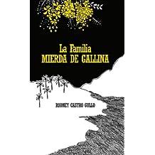 LA FAMILIA MIERDA DE GALLINA (Spanish Edition)