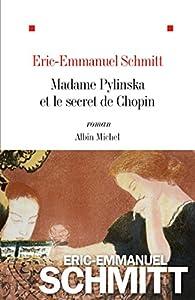 Madame Pylinska et le secret de Chopin par Schmitt