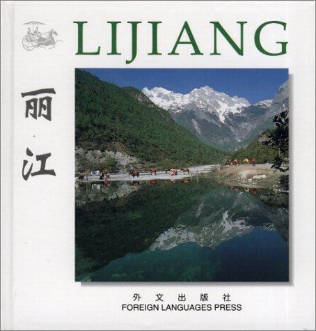 Lijiang (Chinese/English edition: FLP China Travel and Tourism) par Wei Aijun