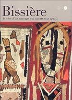 Bissière, le rêve d'un sauvage qui aurait tout appris - Exposition, Musée Picasso, Antibes (5 novembre 1999-2 janvier 2000)