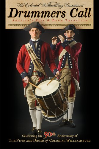 Drummers Call, America's Fife and Drum Tradition [DVD-AUDIO] (Colonial America Dvd)