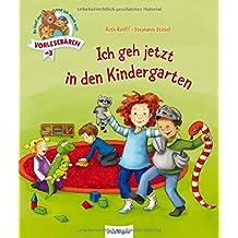 Vorlesebären: Ich geh jetzt in den Kindergarten