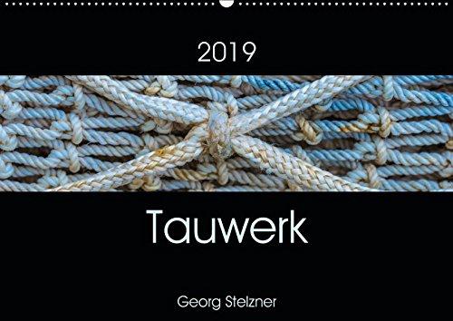 Fester Hafen (Tauwerk (Wandkalender 2019 DIN A2 quer): Schiffstaue - Ästhetik des Banalen. (Monatskalender, 14 Seiten ) (CALVENDO Kunst))