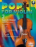 Pop for Violin: Tears in Heaven. Band 2. 1-2 Violinen. Ausgabe mit CD.