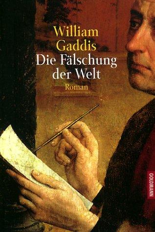 Buchseite und Rezensionen zu 'Die Fälschung der Welt: Roman' von William Gaddis