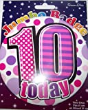 10 years old birthday badge for girl