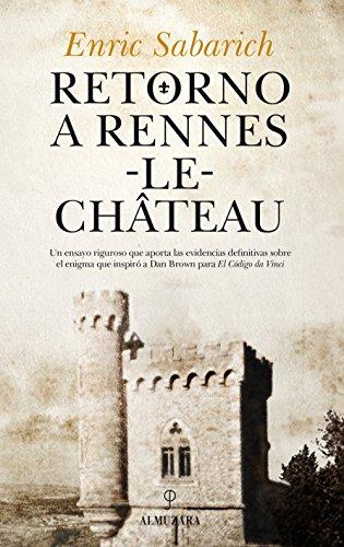 Retorno a Rennes-Le-Chateau (Enigma) por Enric Sabarich