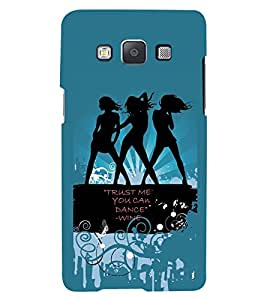 PRINTSWAG DANCE QUOTE Designer Back Cover Case for SAMSUNG GALAXY E5