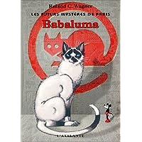 Les Futurs Mystères de Paris, tome 7 : Babaluma