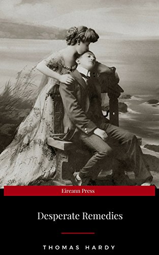 Desperate Remedies (English Edition) eBook: Thomas Hardy: Amazon ...