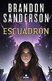 15. Escuadrón (serie) – Brandon Sanderson :arrow: 2018