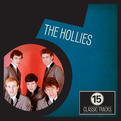 15 Classic Tracks: The Hollies