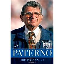 Paterno by Joe Posnanski (2012-08-21)